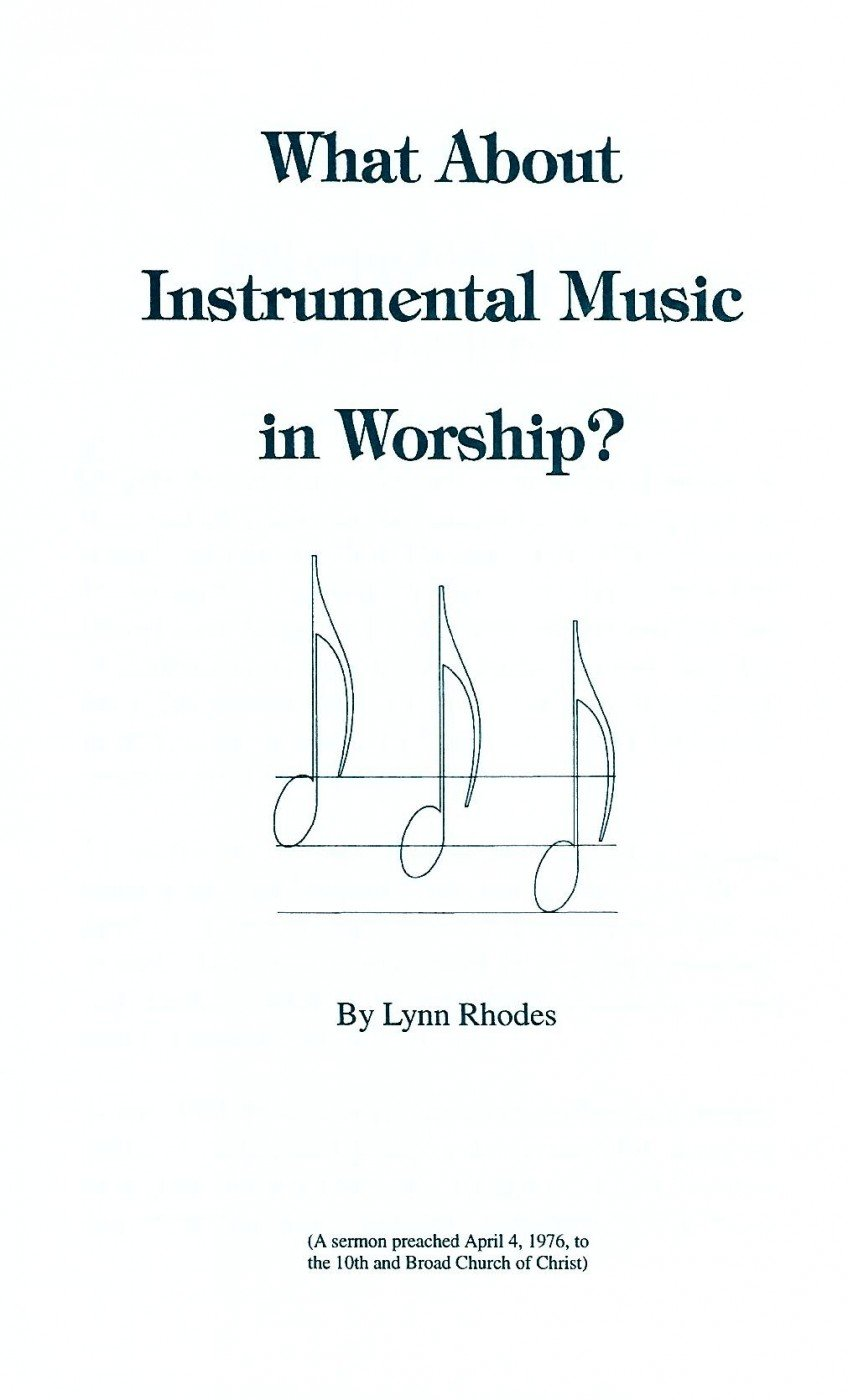 What About Instrumental Music in Worship?