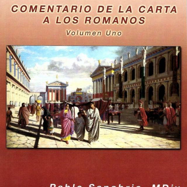 Comentario de la Carta a los Romanos (Comentary of the Letters to the Romans) Vol. 1